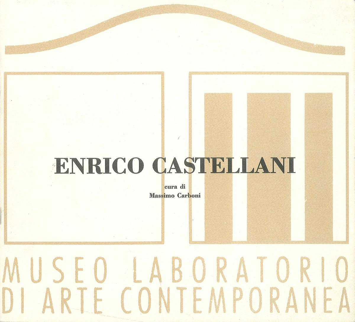 """Cover - Enrico Castellani. Il minimo passaggio, la minima variazione, Massimo Carboni, 1994, Museo Laboratorio di Arte Contemporanea, Università Degli Studi di Roma """"La Sapienza"""", Roma"""