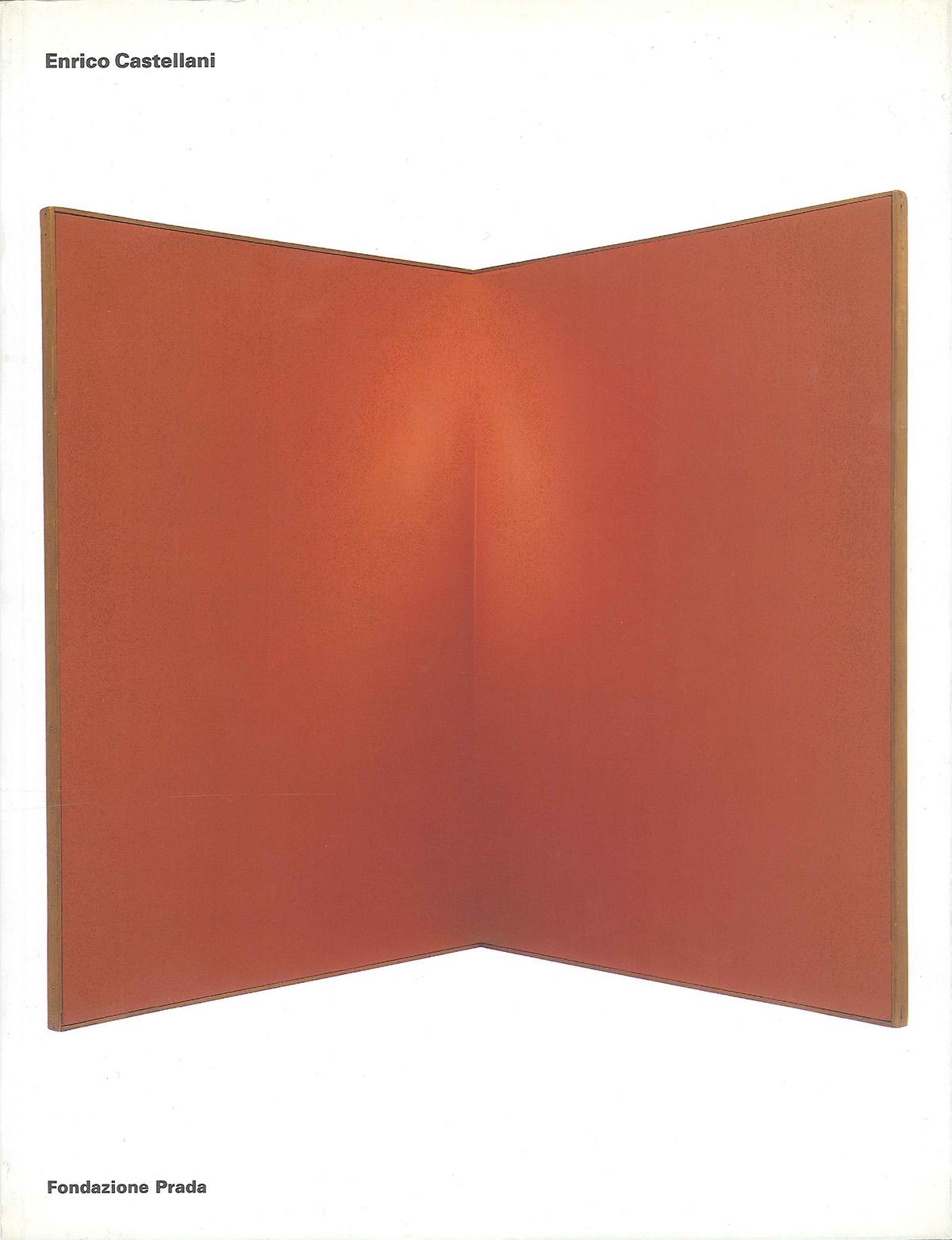 Cover - Enrico Castellani, Germano Celant, 2001, Fondazione Prada, Milano
