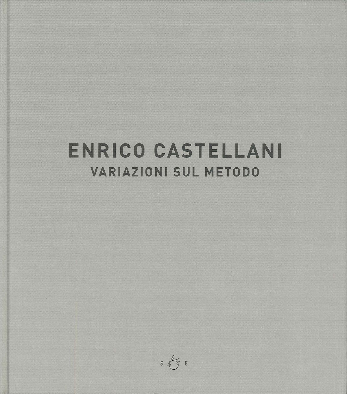 Cover - Enrico Castellani. Variazioni sul metodo, Bruno Corà, 2005/2006, Museo Pushkin delle Belle Arti, Mosca (RUS)