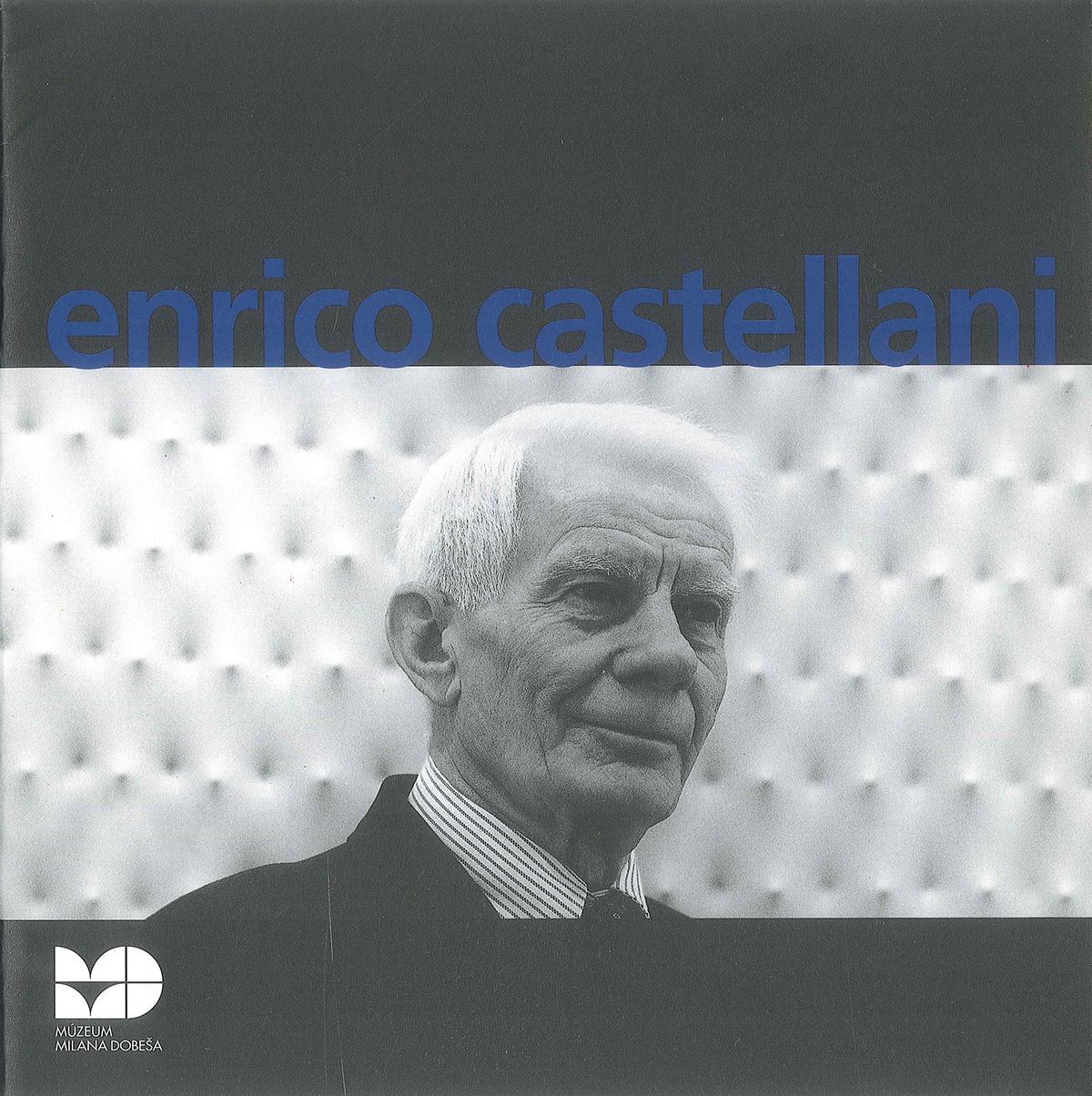Cover - Enrico Castellani, Rachele Ferrario, 2006, Mùzeum Milana Dobeša, Bratislava (SVK)