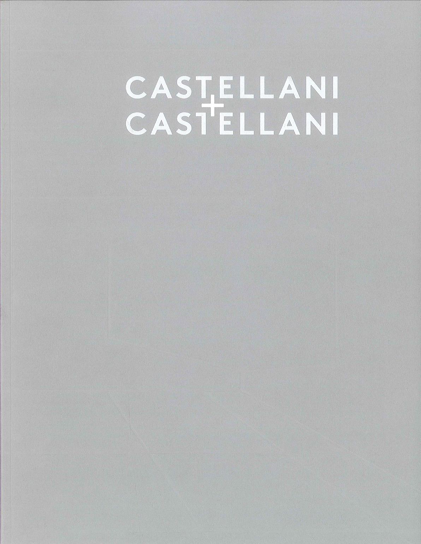 Copertina - Castellani + Castellani, Marcia E. Vetrocq, 2011/2012,Haunch of Venison, New York (NY, USA)