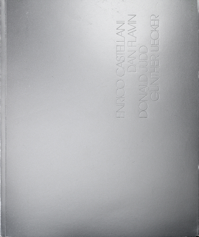 Cover - Enrico Castellani, Dan Flavin, Donald Judd, Günter Uecker, Adachiara Zevi, 2009, Haunch of Venison, Londra (GBR)